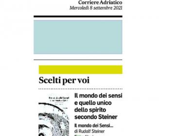 Rassegna stampa Il mondo dei Sensi e il mondo dello Spirito - Corriere Adriatico 08 09 21